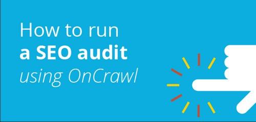Faire un audit OnCrawl